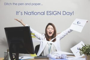 It's National ESIGN Day!